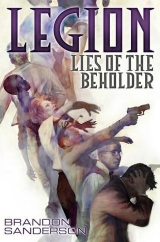 Lies of the Beholder (Legion, #3) Book Pdf ePub