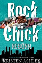 Rock Chick Reborn (Rock Chick, #9) Book