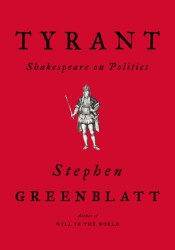 Tyrant: Shakespeare on Politics Pdf Book