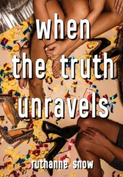 When the Truth Unravels Pdf Book