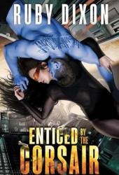 Enticed by the Corsair (Corsairs, #3) Book