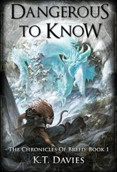 Dangerous To Know (The Chronicles of Breed #1)