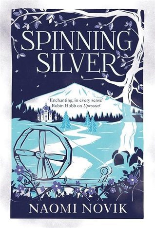 Spinning Silver Review: Magic, Enchantment & Female Empowerment
