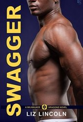 Swagger (Milwaukee Dragons, #2) Pdf Book
