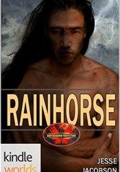 Rainhorse (Brotherhood Protectors Kindle Worlds) Pdf Book