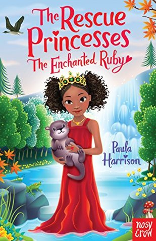 The Enchanted Ruby (The Rescue Princesses, #13)