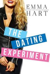 The Dating Experiment (The Experiment, #2) Book Pdf