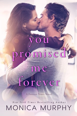 You Promised Me Forever (Forever Yours, #1) Book Pdf ePub