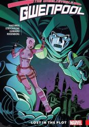 Gwenpool, the Unbelievable, Vol. 5: Lost in the Plot Pdf Book