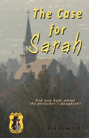 Rick Wade Investigations:: The Case For Sarah