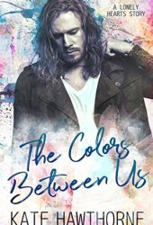 The Colors Between Us Book