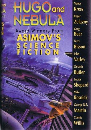 Hugo & Nebula Award Winning Stories from Asimov's Science Fiction