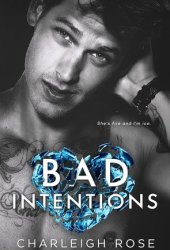 Bad Intentions (Bad Love, #2) Pdf Book