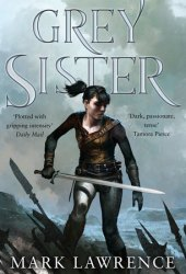 Grey Sister (Book of the Ancestor, #2) Book Pdf