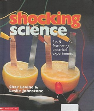 Shocking Science: Fun & Fascinating Electrical Experiments