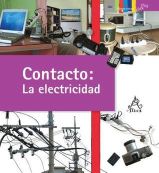 Contacto: La Electricidad / Contact: Electricity