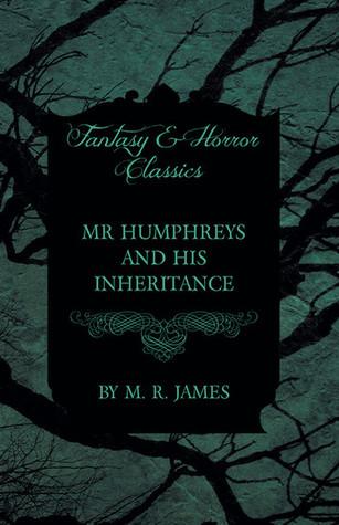 Mr Humphreys and His Inheritance