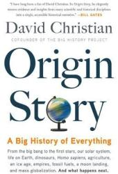 Origin Story: A Big History of Everything Book Pdf