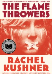 The Flamethrowers Book by Rachel Kushner