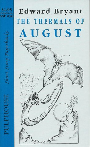 The Thermals of August