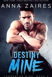 Destiny Mine (Tormentor Mine, #3)