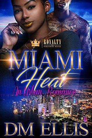 Miami Heat: An Urban Romance