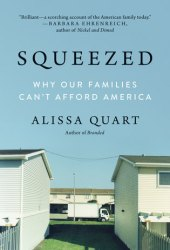 Squeezed: Why Our Families Can't Afford America Pdf Book