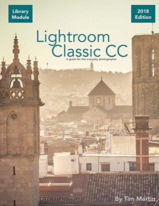 Lightroom Classic CC: Library Module