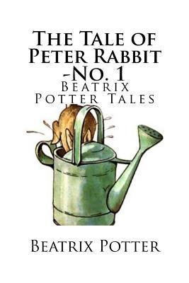 The Tale of Peter Rabbit -No. 1: Beatrix Potter Tales
