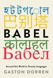 Babel: Around the World in Twenty Languages Pdf Book