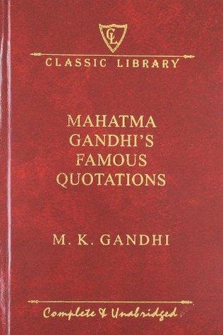 Mahatma Gandhi's Famous Quotations