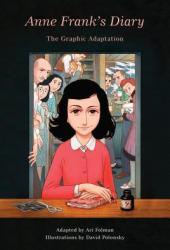 Anne Frank's Diary: The Graphic Adaptation Book Pdf