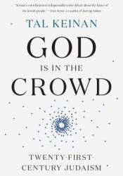 God Is in the Crowd: A Model for Post-Diaspora Judaism Pdf Book