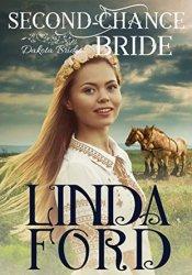 Second-Chance Bride (Dakota Brides Book 3) Pdf Book