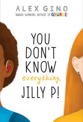 You Don't Know Everything, Jilly P! Pdf Book