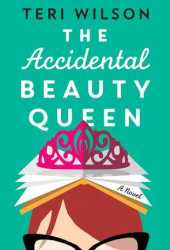 The Accidental Beauty Queen Pdf Book