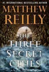 The Three Secret Cities (Jack West Jr #5) Pdf Book