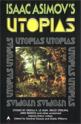 Isaac Asimov's Utopias