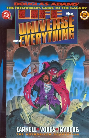 Life, the Universe and Everything, Book 2 of 3 (Douglas Adams' the Hitchhiker's Guide to the Galaxy #3)