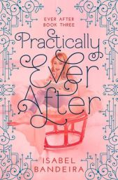 Practically Ever After (Ever After, #3)