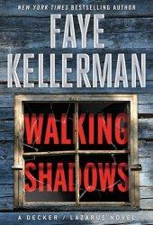 Walking Shadows (Peter Decker/Rina Lazarus, #25) Pdf Book