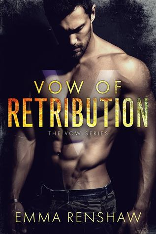 Vow of Retribution (Vow Series, #1)