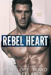 Rebel Heart (Rush Series Duet, #2)