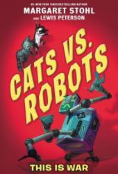 This is War (Cats vs. Robots #1)