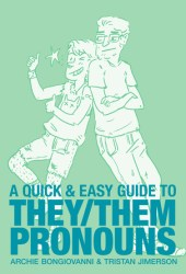 A Quick & Easy Guide to They/Them Pronouns Book