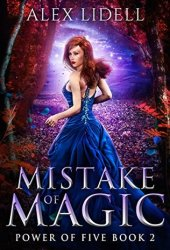 Mistake of Magic (Power of Five, #2) Book