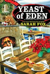 Yeast of Eden (A Pancake House Mystery, #4)
