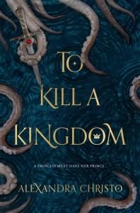 Single Sundays: To Kill a Kingdom by Alexandra Christo