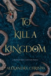 To Kill a Kingdom Book