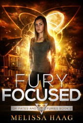 Fury Focused (Of Fates and Furies, #2) Pdf Book